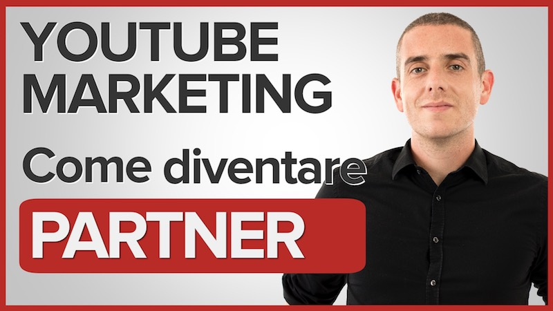 Come Monetizzare i Video di Youtube – Partnership Youtube