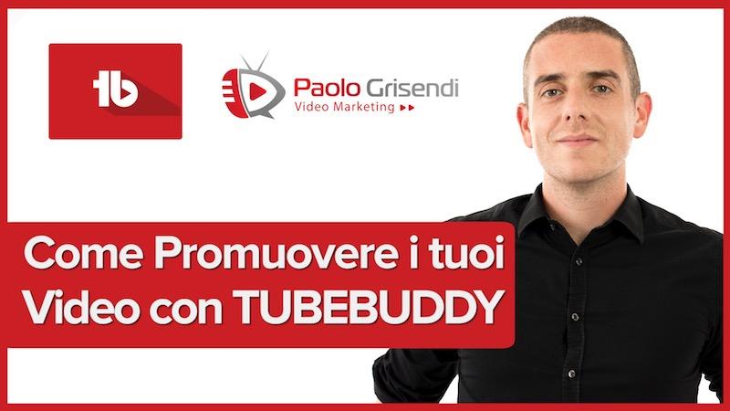 Come Promuovere i Video Con TubeBuddy