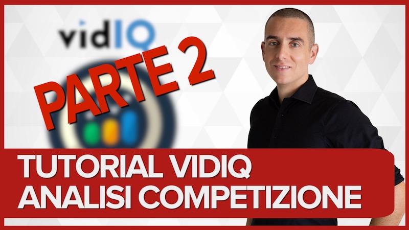 Analisi SEO su Youtube con VidIq – parte 2