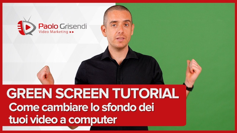 Green Screen tutorial – Come usare il Chroma Key per cambiare lo sfondo dei video