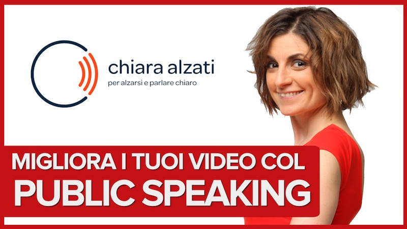 Migliora i tuoi video con le tecniche del Public Speaking
