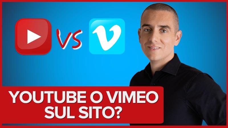 YouTube o Vimeo per incorporare video sul mio sito?